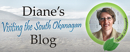 Diane's Blog - Visiting South Okanagan